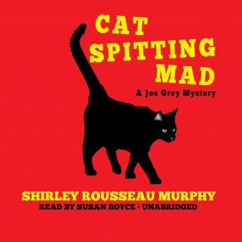 Cat Spitting Mad, Shirley Rousseau Murphy