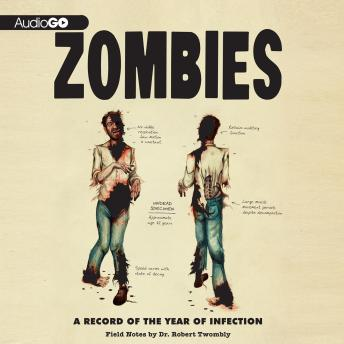 Download Zombies: A Record of the Year of Infection by Don Roff