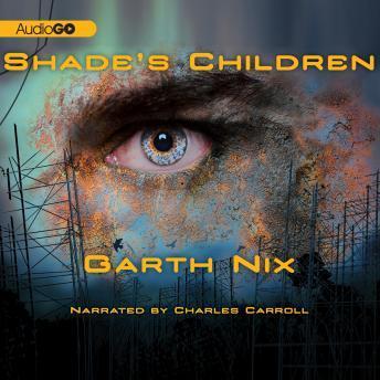 Shade's Children details