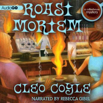 Coffeehouse Mystery, #9: Roast Mortem, Cleo Coyle