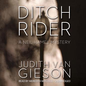 Ditch Rider: A Neil Hamel Mystery