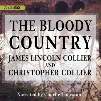 Bloody Country, Christopher Collier, James Lincoln Collier