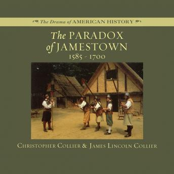 Paradox of Jamestown: 1585-1700, Christopher Collier, James Lincoln Collier