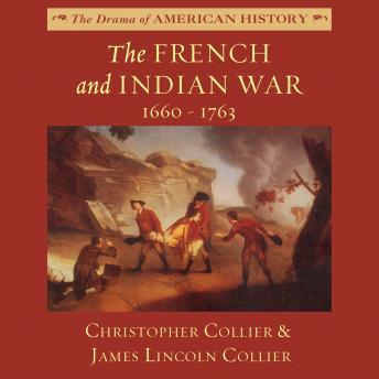 French and Indian War: 1660–1763, Christopher Collier, James Lincoln Collier