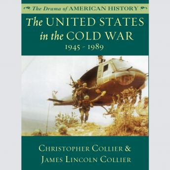 The United States in the Cold War: 1945-1989