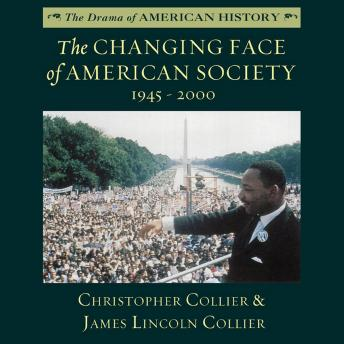 The Changing Face of American Society: 1945–2000