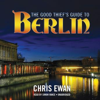Good Thief's Guide to Berlin, Chris Ewan