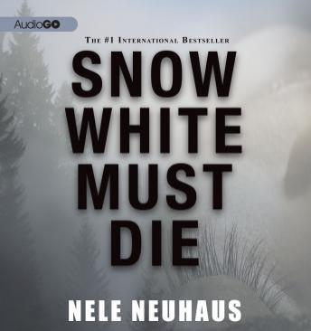 Download Snow White Must Die by Nele Neuhaus