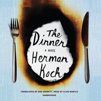 Dinner: A Novel, Herman Koch