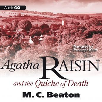 Download Agatha Raisin and the Quiche of Death: An Agatha Raisin Mystery by M. C. Beaton