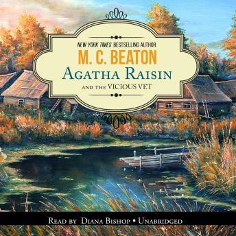 Agatha Raisin and the Vicious Vet: An Agatha Raisin Mystery details