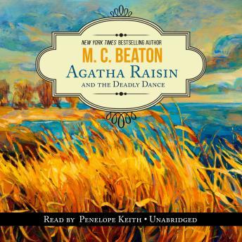 An Agatha Raisin Mystery, #15: Agatha Raisin and the Deadly Dance