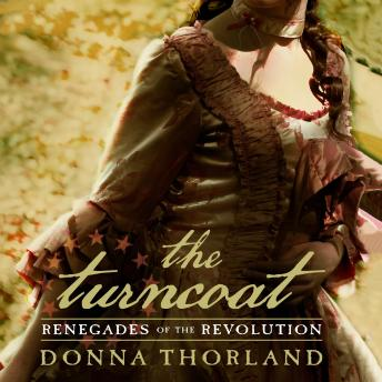 Turncoat: Renegades of the Revolution, Donna Thorland