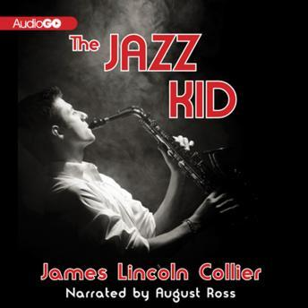 Jazz Kid, James Lincoln Collier