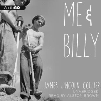 Me and Billy, James Lincoln Collier