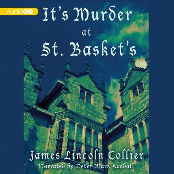 It's Murder at St. Basket's, James Lincoln Collier