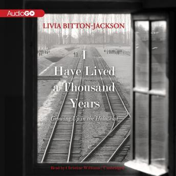 I Have Lived a Thousand Years: Growing Up in the Holocaust, Livia Bitton-Jackson