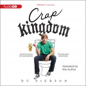 Crap Kingdom, D. C. Pierson