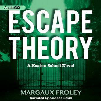Escape Theory, Margaux Froley
