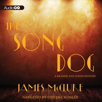 Song Dog: A Kramer and Zondi Mystery, #8, James McClure