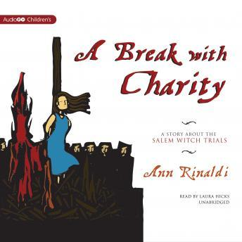 The Break with Charity: A Story about the Salem Witch Trials