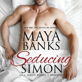 Seducing Simon, Maya Banks