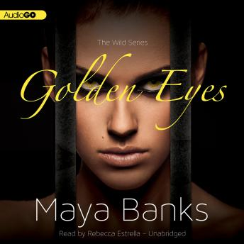 Golden Eyes, Maya Banks