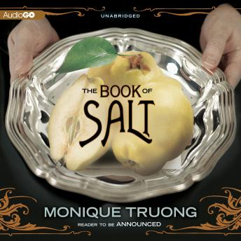 Book of Salt, Monique Truong
