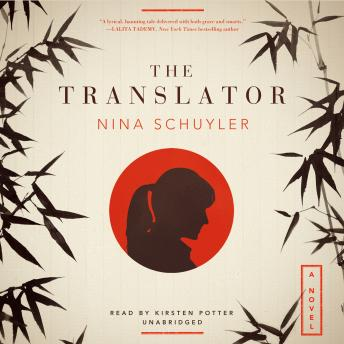 Translator: A Novel, Nina Schuyler