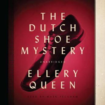 Dutch Shoe Mystery, Ellery  Jr. Queen