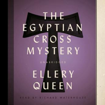 Egyptian Cross Mystery, Ellery  Jr. Queen