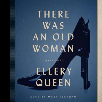 There Was an Old Woman, Ellery  Jr. Queen