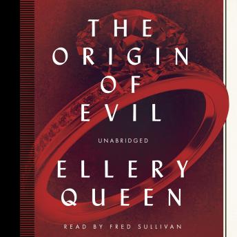 Origin of Evil, Ellery Queen