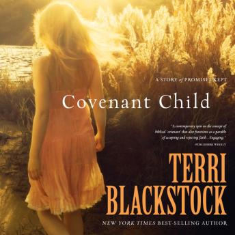 Covenant Child, Terri Blackstock