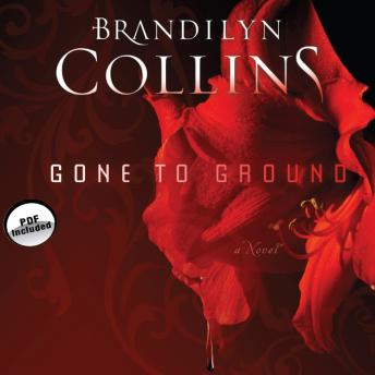 Gone to Ground: A Novel, Brandilyn Collins