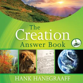 Creation Answer Book, Hank Hanegraaff