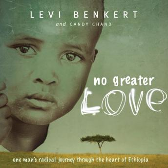 No Greater Love, Candy Chand, Levi Benkert