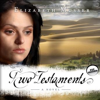 Two Testaments: A Novel, Elizabeth Musser