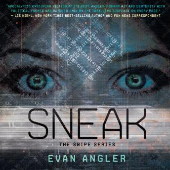 Sneak, Evan Angler