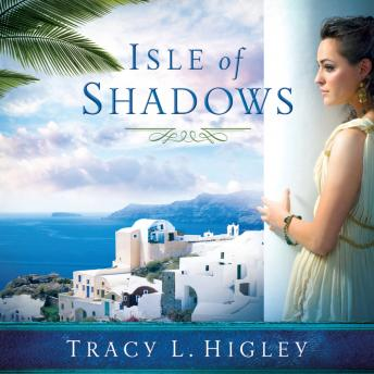 Isle of Shadows, Audio book by Tracy L. Higley