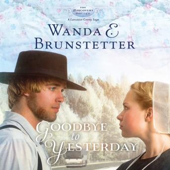Download Goodbye to Yesterday by Wanda E Brunstetter
