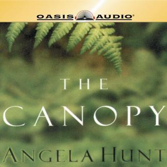 Canopy, Audio book by Angela Hunt