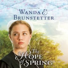Download Hope of Spring by Wanda E Brunstetter