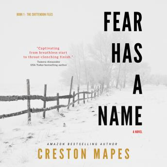 Fear Has a Name: A Novel, Creston Mapes