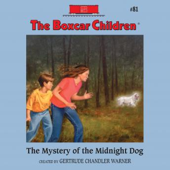Mystery of the Midnight Dog, Gertrude Chandler Warner