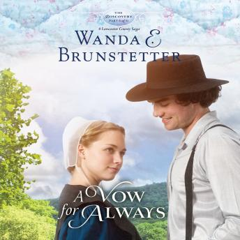 Vow for Always, Audio book by Wanda E Brunstetter