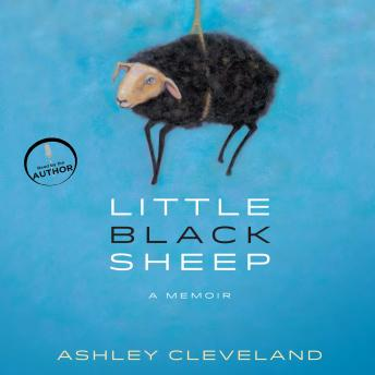 Little Black Sheep: A Memoir, Ashley Cleveland