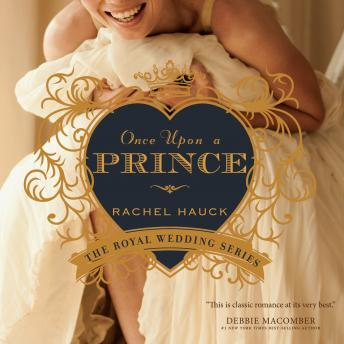 Once Upon a Prince, Audio book by Rachel Hauck