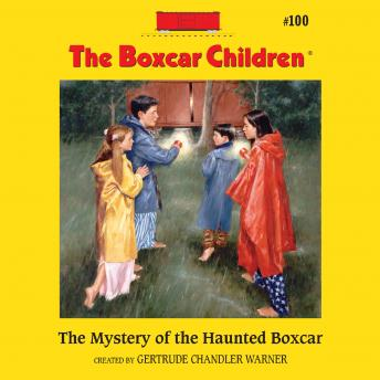 Mystery of the Haunted Boxcar, Gertrude Chandler Warner