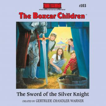 Sword of the Silver Knight, Gertrude Chandler Warner